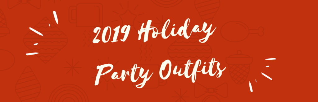 Holiday Party Outfits